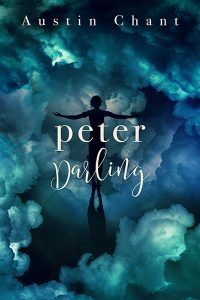 5-Star Review: PETER DARLING, by Austin Chant