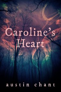 4.5-Star Review: CAROLINE'S HEART, by Austin Chant
